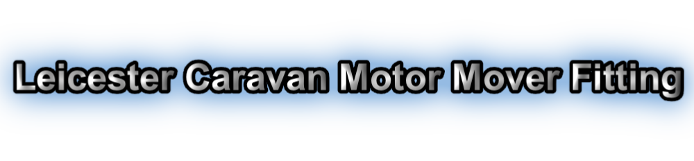 Leicester Caravan Motor Mover Fitting